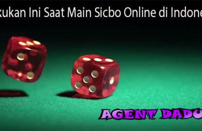 Lakukan Ini Saat Main Sicbo Online di Indonesia